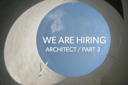 We Are Hiring | ARB Architect / Part 3